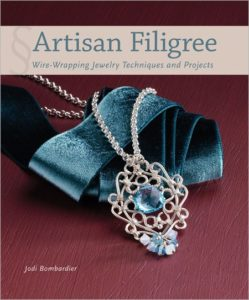 Artisan Filigree: Wire-Wrapping Jewelry Techniques and Projects